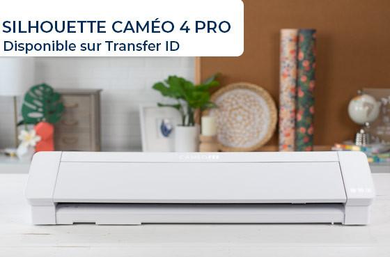 La Caméo 4 PRO est disponible sur Transfer ID !