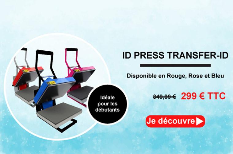 Focus sur l'ID Press Transfer ID